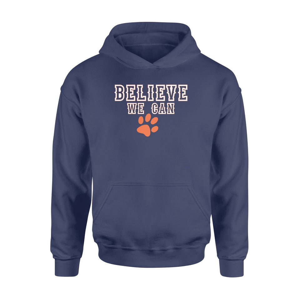 Believe we can - Standard Hoodie - Family Presents