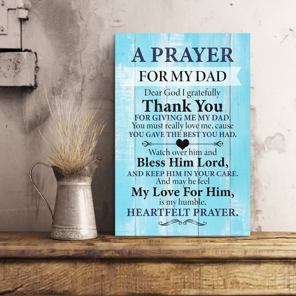 A prayer for my dad - Thank you for giving me my dad - Canvas