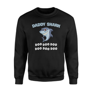 Daddy Shark Fleece Sweatshirt - Family Presents