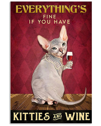 Sphynx Cat Canvas Wall Art - Everything's fine if you have kitties and wine- Anniversary Birthday Christmas Housewarming Gift Home