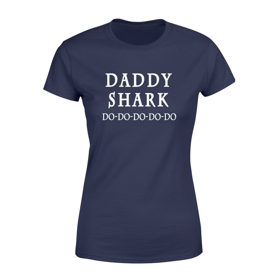 Daddy shark Doo Doo Doo - Women's T-shirt Design - Family Presents