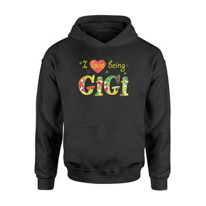 I love being gigi - Standard Hoodie - Family Presents