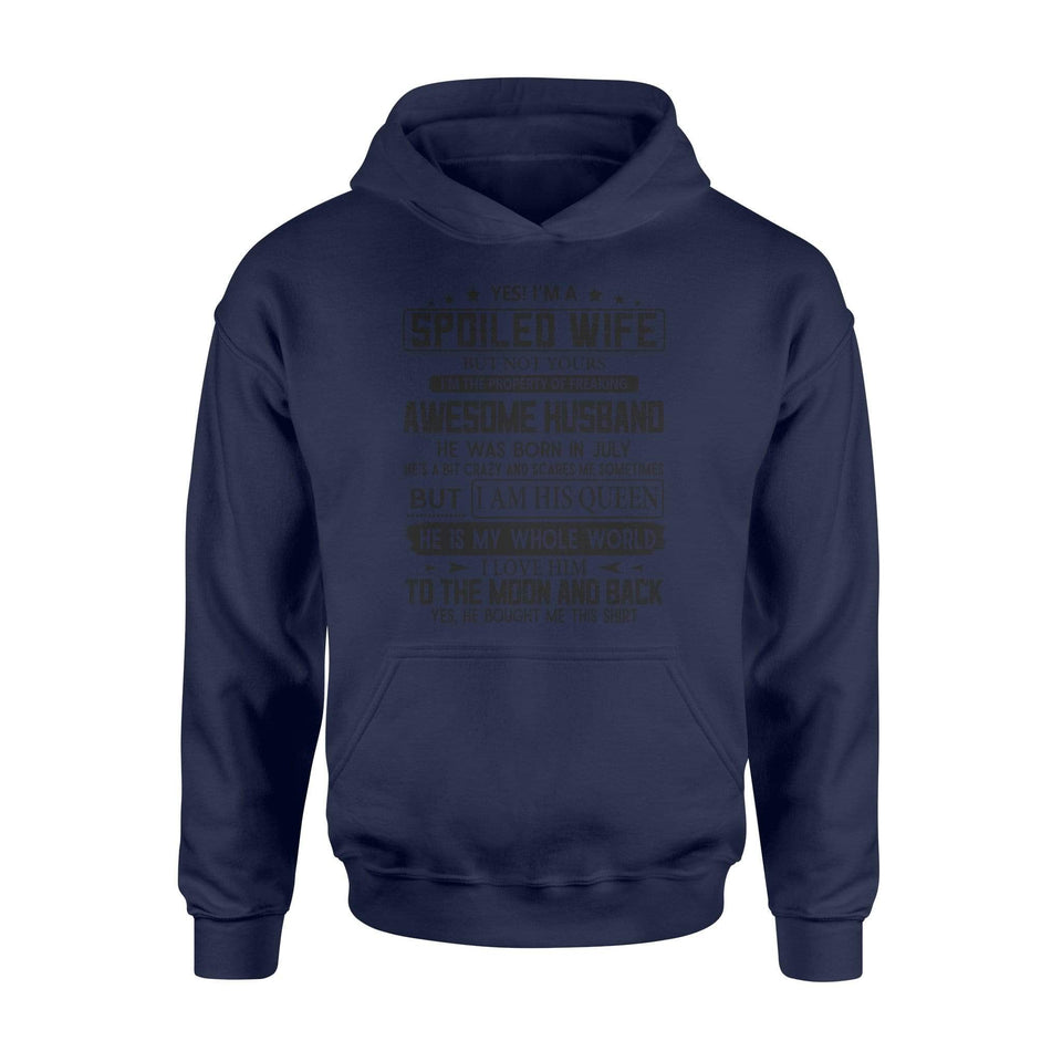 If I'm a spoiled wife - Standard Hoodie - Family Presents