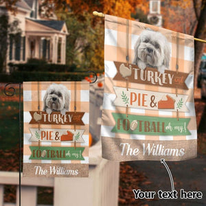 Personalized Flag - Shih Tzu And Thanksgiving Turkey And Pie And Football Oh My Custom Flag - House flag Garden flag