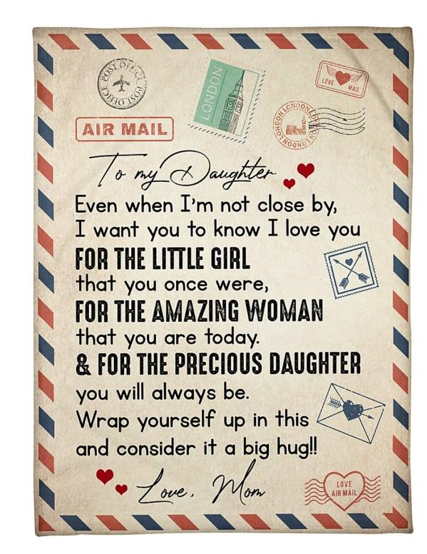 Messeage blanket, Letter blanket - To my daughter blanket - From mom - I want you to know I love you for the little girl that you once were
