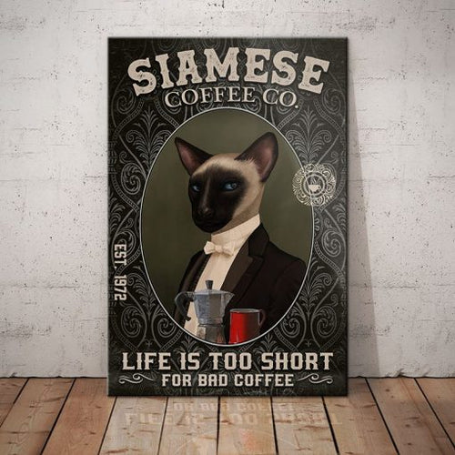Siamese Cat Coffee Company Canvas - Life is too short for bad coffee-  Anniversary Birthday Christmas Housewarming Gift Home