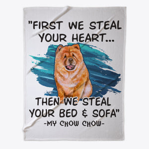 Funny Chow-Chow Lover Gift - We steal your bed and sofa - Fleece Blanket