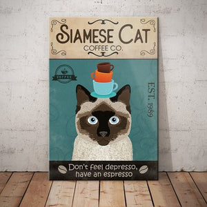 Siamese Cat Coffee Company Canvas - Don't feel depresso have an espresso -  Anniversary Birthday Christmas Housewarming Gift Home