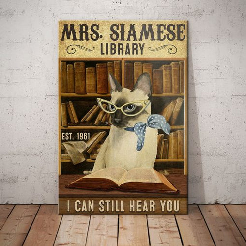 Siamese Cat Library Canvas - I can still hear you -  Anniversary Birthday Christmas Housewarming Gift Home