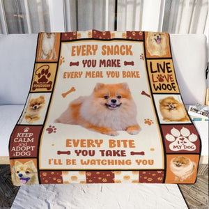 Pomeranian Dog Blanket - Every snack you make - Anniversary Birthday Christmas Housewarming Gift Home