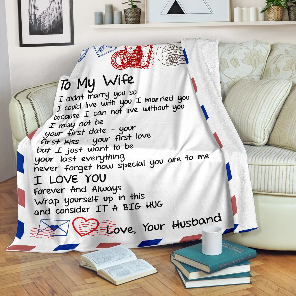 Fleece Blanket - Letter Blanket, Message Blanket - To my WIFE, Gift for her - Anniversary gift, Birthday gift, Christmas gift -I married you as I cannot live without you