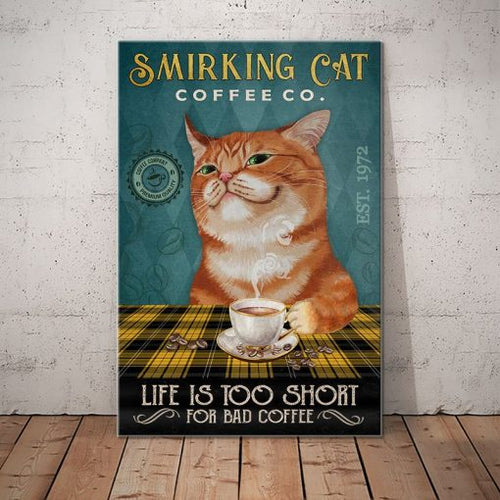 Tabby Cat Coffee Company Canvas - Life is too short for bad coffee - Anniversary Birthday Christmas Housewarming Gift Home