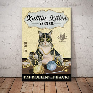 Tabby Cat Knitting Shop Canvas - I'm Rollin' It Back - Anniversary Birthday Christmas Housewarming Gift Home
