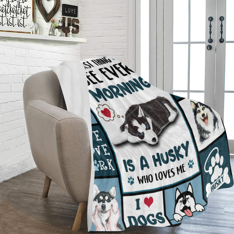 Dog Blanket First Thing I See Every Morning Siberian Husky Dog Fleece Blanket