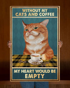 Tabby Cat Coffee Without My Cats And Coffee My Heart Would Be Empty Canvas  - Anniversary Birthday Christmas Housewarming Gift Home