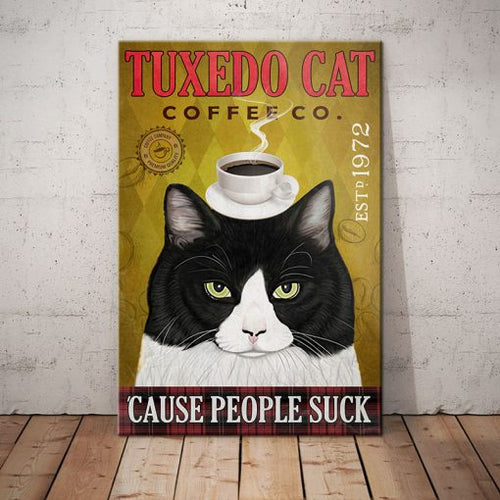 Tuxedo Cat Coffee Company Canvas  -  Cause people suck - Anniversary Birthday Christmas Housewarming Gift Home