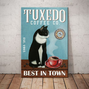 Tuxedo Cat Coffee Company Canvas  - Best in town - Anniversary Birthday Christmas Housewarming Gift Home