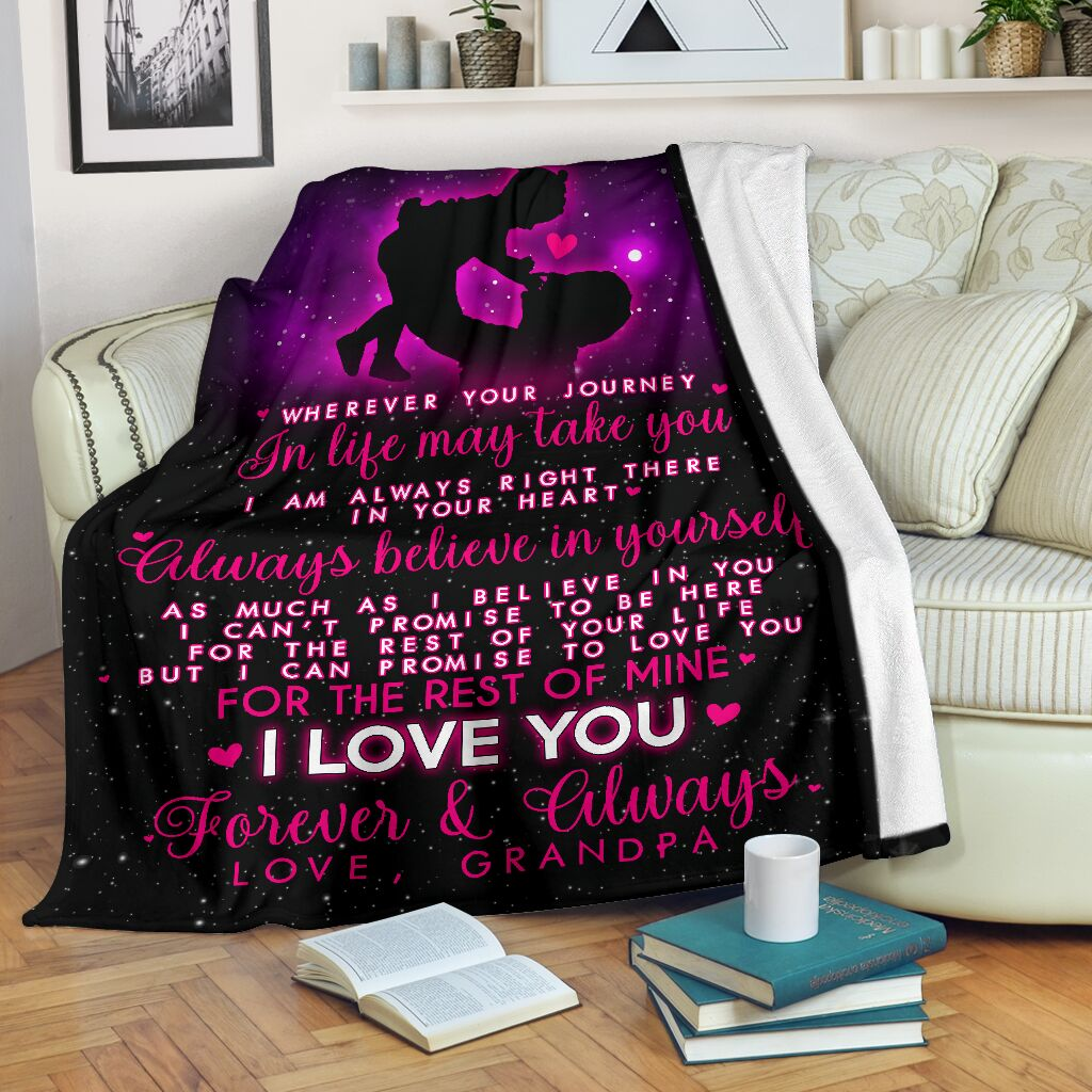 GRANDPA - TO MY GRANDDAUGHTER - I LOVE YOU FOREVER & ALWAYS - BLANKET