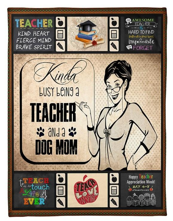 KINDA BUSY BEING A TEACHER AND A DOG MOM Fleece Blanket - Teacher Blanket - Dog mom Blanket - Gift for Birthday, Labor day, Christmas