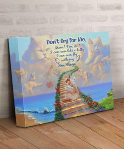 Cat Canvas - Don't Cry For Me - Mom, I'm ok - Canvas Print