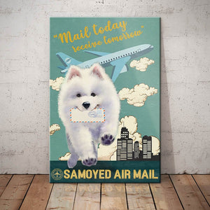 Samoyed Dog Air Mail Service Canvas - Mail today receive tomorrow - Anniversary Birthday Christmas Housewarming Gift Home