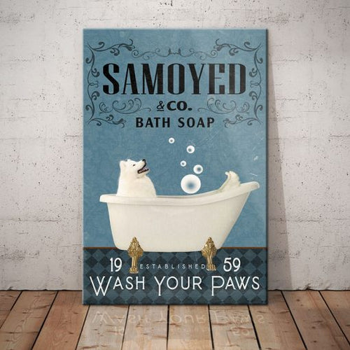 Samoyed Dog Bath Soap Company Canvas - Wash your paws - Anniversary Birthday Christmas Housewarming Gift Home