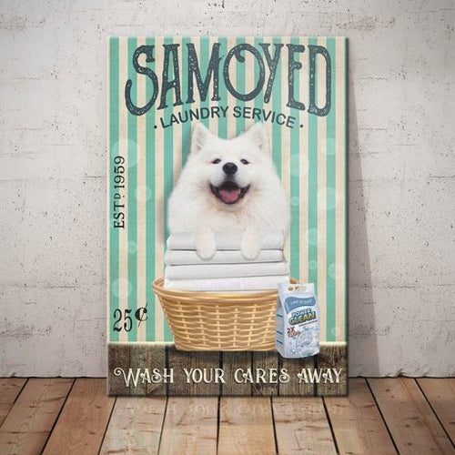 Samoyed Dog Laundry Service Canvas - Wash your cares away - Anniversary Birthday Christmas Housewarming Gift Home