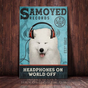 Samoyed Dog Record Company Canvas - Headphones on world off - Anniversary Birthday Christmas Housewarming Gift Home