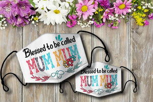 Blessed to be called MUMMUM Cloth Mask