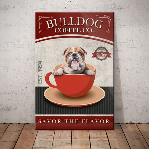 Bulldog Coffee Company Canvas- Savor the flavor - Anniversary Birthday Christmas Housewarming Gift Home