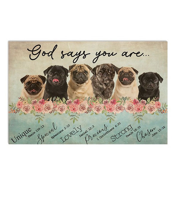 God Says You Are Pug Poster Horizontal Canvas