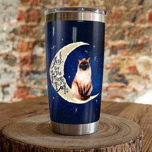 Siamese Cat Steel Tumbler Cup - I love you to the moon and back