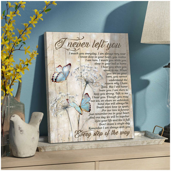 I Never Left You Bereavement – Butterfly Canvas Print Wall Art- Anniversary Birthday Christmas Housewarming Gift Home Decor