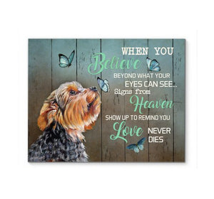 Yorkshire Terrier  When You Believe in the Heaven Canvas