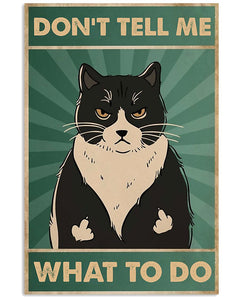Tuxedo Cat Canvas Wall Art - Don't tell me What to do - Anniversary Birthday Christmas Housewarming Gift Home
