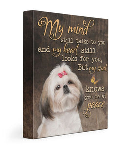 My mind still talks to you-Shih Tzu Gallery Wrapped Canvas Prints