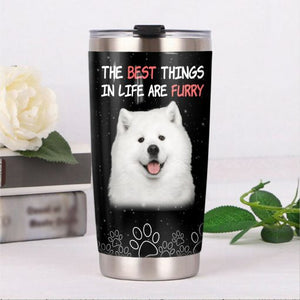 Samoyed Dog Steel Tumbler - The best things in life are furry