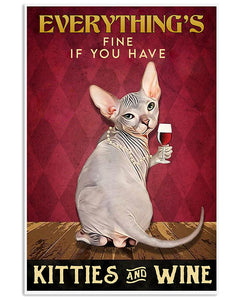 Sphynx Cat Canvas Wall Art - Everything's fine If you have kitties and wine - Anniversary Birthday Christmas Housewarming Gift Home