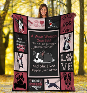 Dog Blanket A Wise Woman Once Said Boston Terrier Dog Fleece Blanket