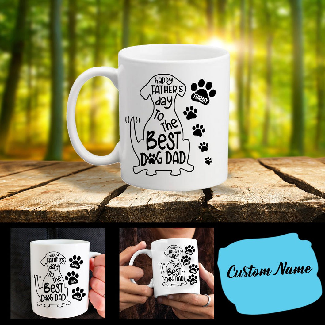 Dr Happy Father Day To The Best Dog Dad Personalized Mug HT02