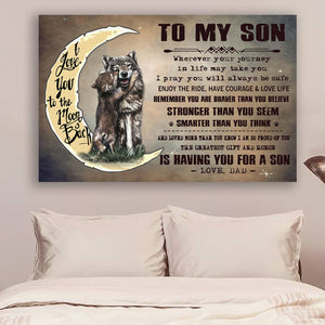 (LL58) Customizable Wolf Canvas - Dad to son- You are braver