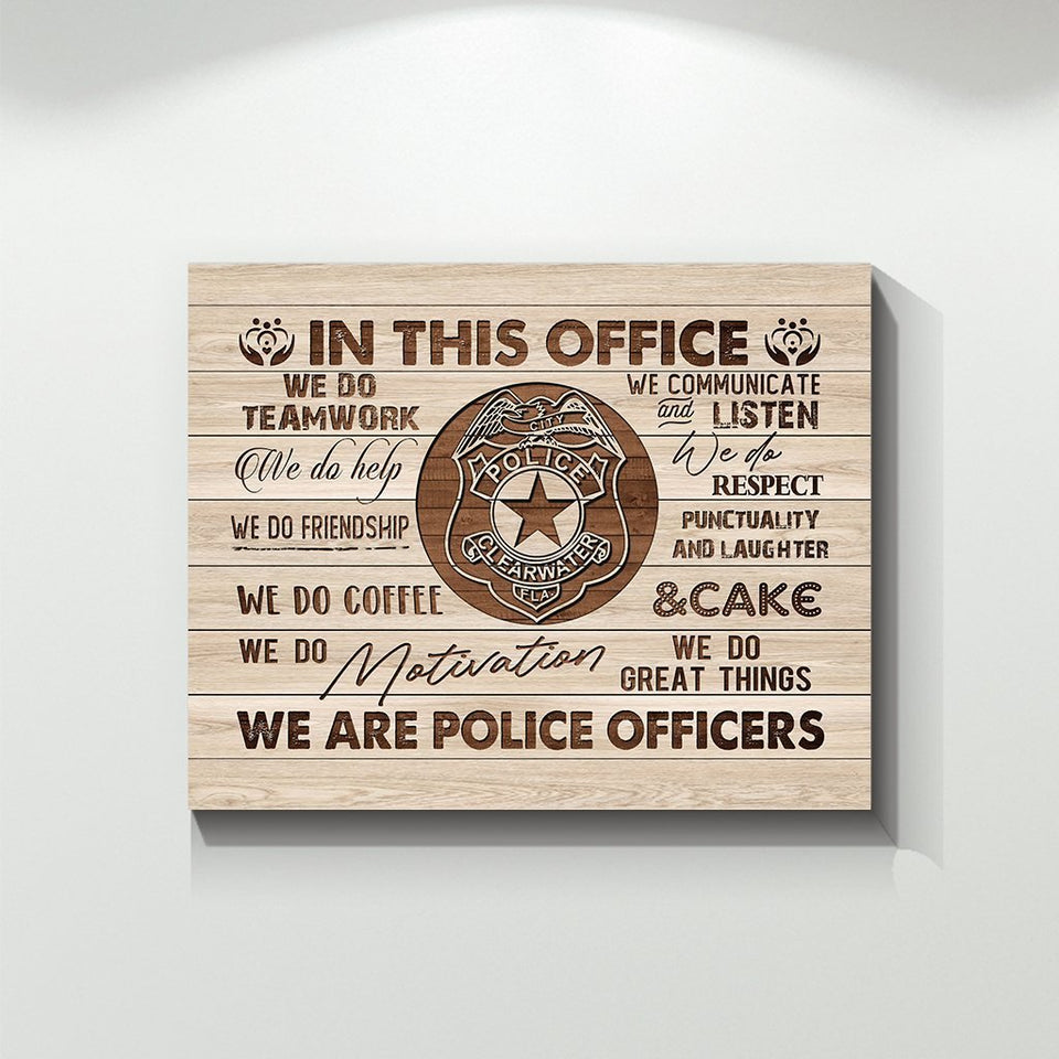 In This Office We Do Teamwork We Are Police Officers Motivation Sayings Canvas Prints Wall Art