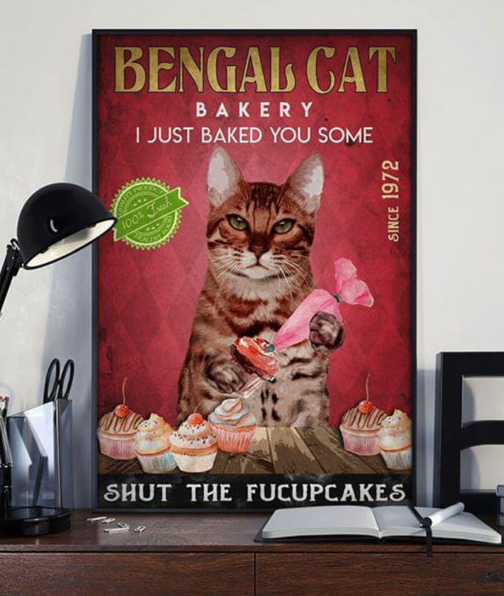 Bengal Cat  Canvas Prints - I just baked you some - Anniversary Birthday Christmas Housewarming Gift Home