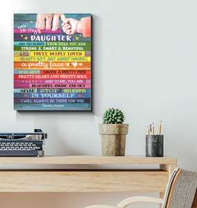 CANVAS - TO MY DAUGHTER CANVAS WALL ART - MAY YOU ALWAYS KNOW THAT - I WILL ALWAYS BE THERE FOR YOU