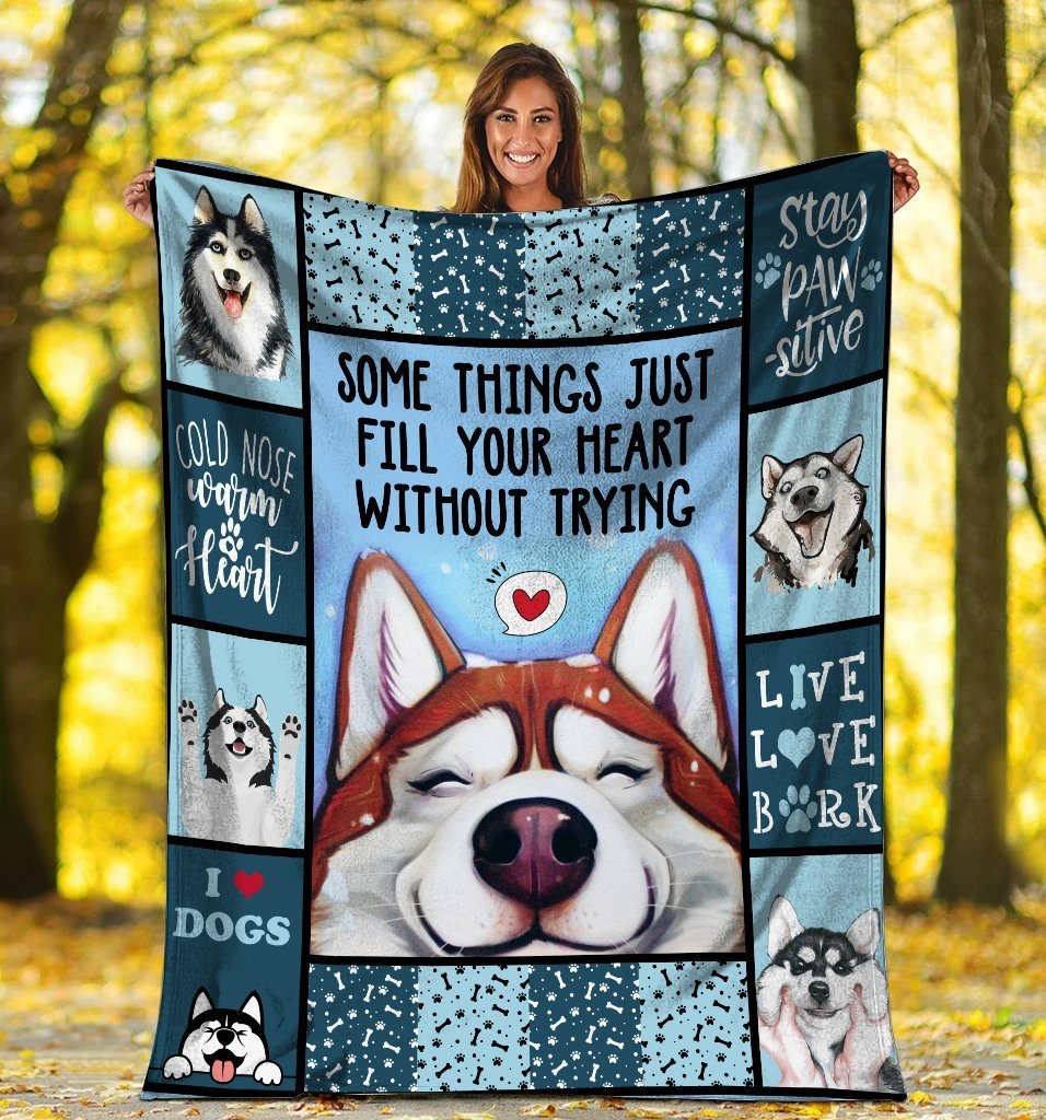 Dog Blanket Some Things Just Fill Your Heart Without Trying Siberian Husky Dog Fleece Blanket