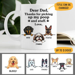 Thanks for picking up my poop and stuff, Funny Dogs Personalized Coffee Mug with over 100 Dog Breeds, Custom Gift for Dog Lovers