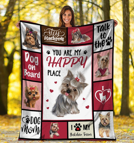 Dog Blanket You Are My Happy Place Yorkshire Terrier Dog Fleece Blanket