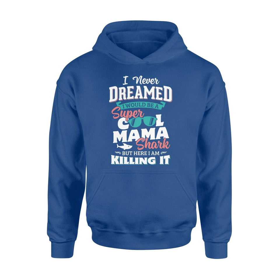 A Super Cool Mama Shark Hoodie - Family Presents