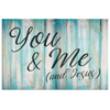 """You & Me (and Jesus)"" Premium Printed Canvas"