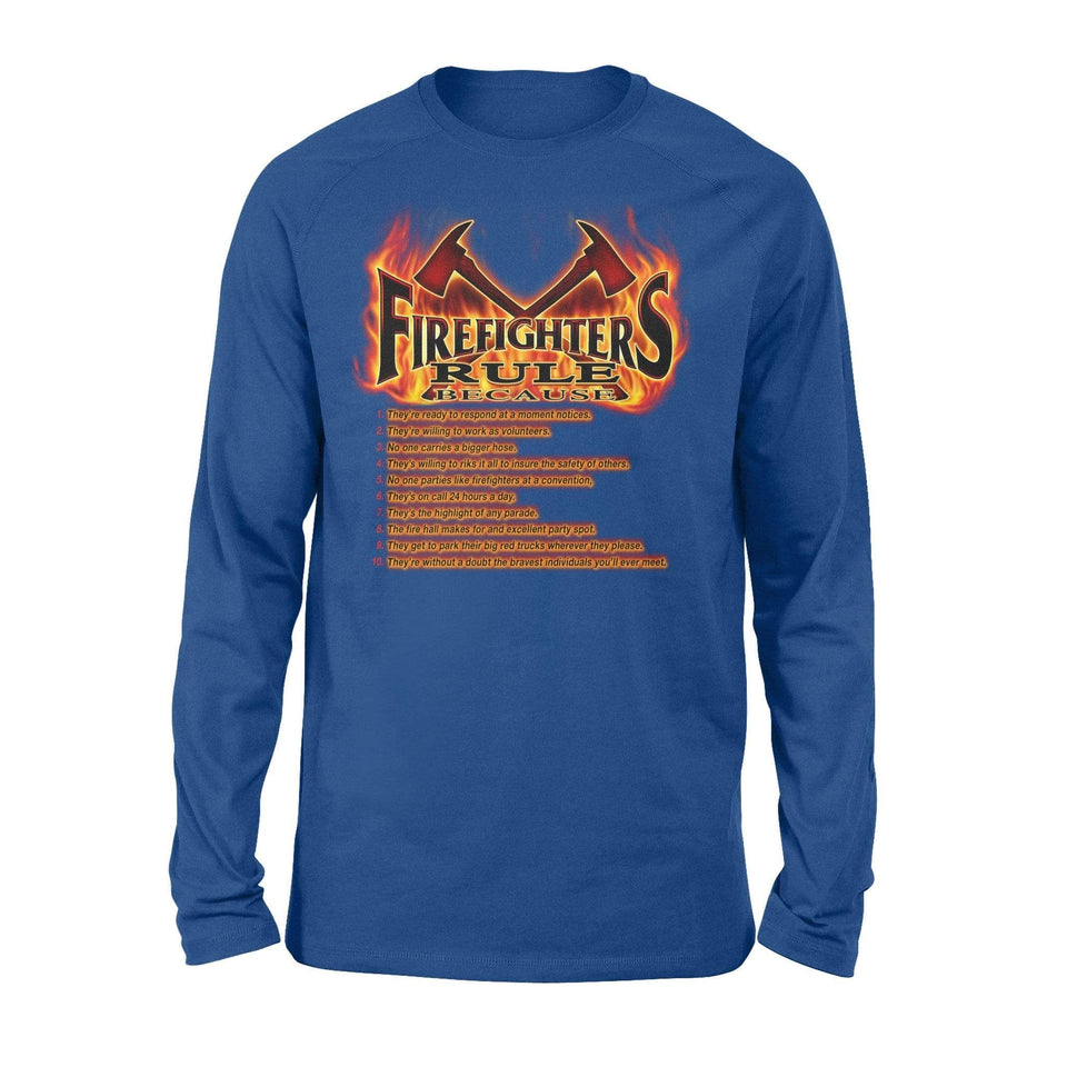 Firefighters Rule Long Sleeve - Family Presents